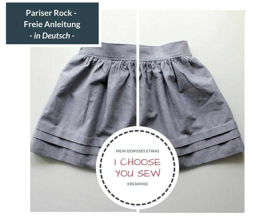 I choose | You sew – April: Paris Skirt – Freier Schnitt mit ...